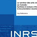 Étude sur le secteur des arts visuels, INRS, 2011